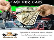 Getting Cash For Cars The Most For Your Vehicle - Queensland Car Parts