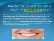How to make your teeth