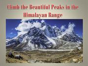 Climb the Beautiful Peaks in the Himalayan Range