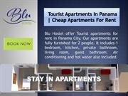 Tourist Apartments in Panama | Cheap Apartments for Rent | BLUHOSTEL