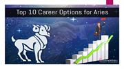 Top 10 Career Options for Aries
