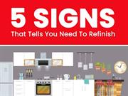 5 Signs That Tells You Need To Refinish