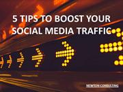 5 TIPS TO BOOST YOUR SOCIAL MEDIA TRAFFIC