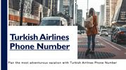 Plan the most adventurous vacation with Turkish Airlines Phone Number