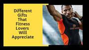 Different gifts that fitness lovers will appreciate