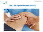 Total Knee Replacement Rehabilitation