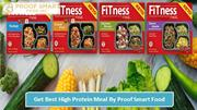 Get Best High Protein Meal By Proof Smart Food