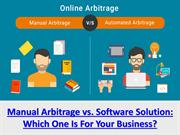 Manual Arbitrage vs. Online Arbitrage Software Solution