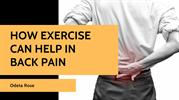 How exercise can help in back pain by Odeta Rose
