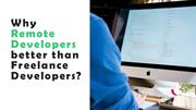 Why Remote Developers is Best than Freelance Developers