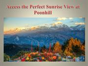 Access the Perfect Sunrise View at Poonhill
