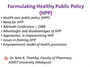 Formulating Healthy Public Policy