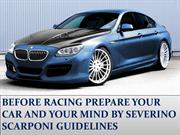 PREPARE YOUR CAR AND YOUR MIND BY SEVERINO SCARPONI GUIDELINES