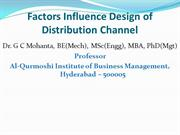 Factors Influence Design of Distribution Channels