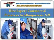 Hire Expert Commercial Plumbers In Albuquerque NM