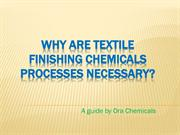Why Are Textile Finishing Chemicals Processes Necessary?