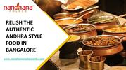 RELISH THE AUTHENTIC ANDHRA STYLE FOOD IN BANGALORE (1)