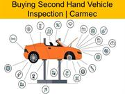 Buying Second Hand Vehicle Inspection  Carmec