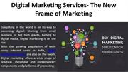 Digital Marketing services- The New Frame of Marketing
