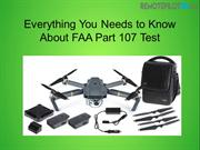 Everything You Needs to Know About FAA Part 107 Test