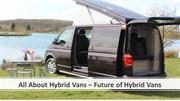 All About Hybrid Vans – Future of Hybrid Vans