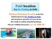 Paid location For Pre Wedding In Delhi | Photoshoot location Delhi