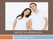 Dentist in Mississauga - Professional Dentist