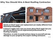 Why You Should Hire A Best Roofing Contractor