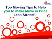Top Moving Tips to Help you to make Move in Pune Less Stressful