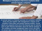 Workplace Compliance Services explains what annual reports comprise