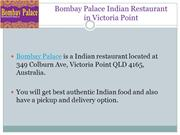 15% Off - Bombay Palace-Victoria Point - Order Food Online