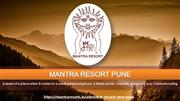 Adventure Resorts Near Pune - Mantra Resorts