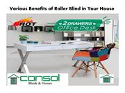 Various Benefits of Roller Blind in Your House