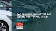 Car Dealsbroker fastest car selling point in Abu Dhabi