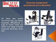 Gym Equipment Manufacturers | Exercise Equipment Manufacturers
