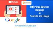 Difference Between Rankings in YouTube and Google