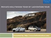 Private Hollywood Tour By Ladventure Tour