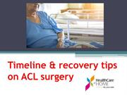 Timeline & recovery tips on ACL surgery- HCAH.IN