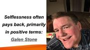 Selflessness often pays back, primarily in positive terms: Galen Stone