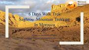 6 Days Walk Trek Saghrou  Mountain Trekking In Morocco