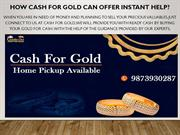Sell Gold For Cash In Delhi