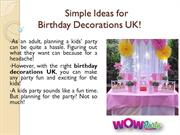 Simple Ideas for Birthday party Decorations UK