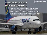 Pick the suitable Spirit Airlines Deals on booking your tickets