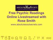 Free Psychic Readings Online Livestreamed with Rose Smith