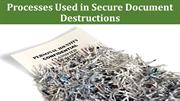 Processes Used in Secure Document Destructions