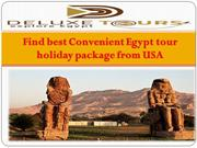 Find best Convenient Egypt tour holiday package from USA