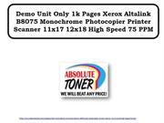 Demo Unit Only 1k Pages Xerox Altalink B8075 Monochrome Photocopier