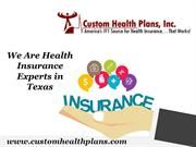 We Are Health Insurance Experts in Texas