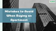 Mistakes to Avoid When Buying an Apartment