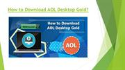 1-855-206-4062 How to Download AOL Desktop Gold